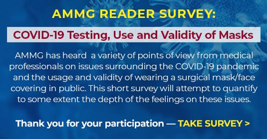 AMMG COVID-19 Survey - Testing, Use and Validity of Masks