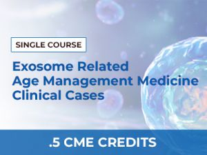 """Exosome Related Age Management Medicine Clinical Cases by Michale """"Mickey"""" Barber, M.D. 