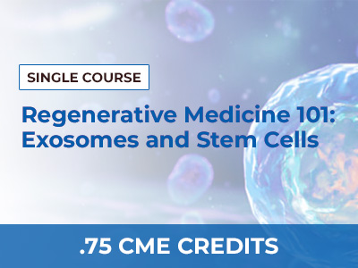Regenerative Medicine 101: Exosomes and Stem Cells by Ian White, Ph.D. | AMMG Continuing Education Credits (CME) Certification